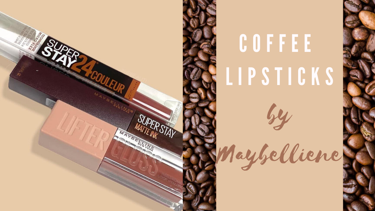 Maybelline Coffee Edition Lipsticks and Lifter Gloss